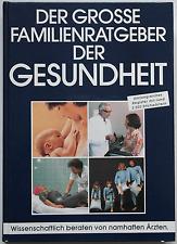 Der große Familienratgeber der Gesundheit