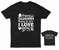 Happy Valentines Day to Me I Love You T-shirt