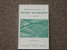 D.C. Money Introduction to Human Geography 4th ed University Tutorial Press 1964