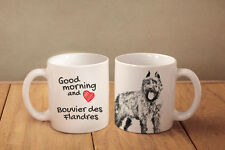 "Bovier des Flandres - ceramic cup, mug ""Good morning and love "", Ca"