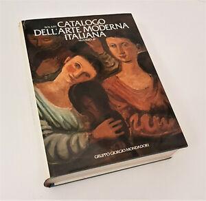 BOLAFFI CATALOGO DELL'ARTE MODERNA ITALIANA numero 18 Giorgio Mondadori 1982
