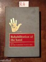HUNTER, SCHNEIDER, MACKIN, BELL - Rehabilitation of the hand - 1978, C.V. Mosby