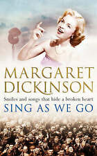 Sing as We Go by Margaret Dickinson (Paperback, 2008) New Book