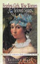 Fearless Girls, Wise Women, and Beloved Sisters: Heroines in Folktales from Aro