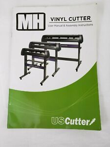 US Cutter MH Series Vinyl Cutter REPLACEMENT MANUAL FOR MH721 MH871 MH1351
