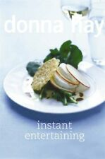 Instant Entertaining By Donna Hay. 9780007240944