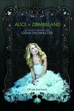 Alice in Zombieland (White Rabbit Chronicles, V, Showalter+-