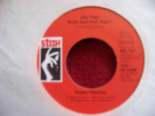 Rufus Thomas - Push and pull  Part 1 / The world is round  German Stax 45