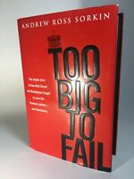 SIGNED, Andrew Ross Sorkin, TOO BIG TO FAIL, 2009, (3/2/10), Like New, Rare Copy
