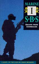 Marine I: Escape from Azerbajian: SBS: Special Boat Service, Monnery, David, Ver