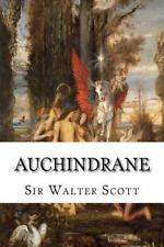 Auchindrane : Or, the Ayrshire Tragedy by Sir Walter Scott (2015, Paperback)