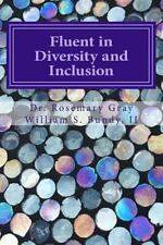 Fluent in Diversity and Inclusion: Guidelines for Becoming Fluent in Diversity a