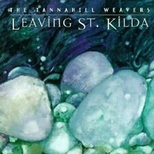 TANNAHILL WEAVERS - LEAVING ST.KILDA   CD NEU