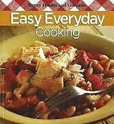 Easy Everyday Cooking (Better Homes and Gardens Co