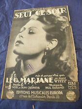 Partition Seul ce soir Léo Marjane 1942 Music Sheet