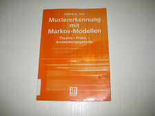 Mustererkennung mit Markov-Modellen von Gernot A. Fink , 1. Aufl. 2003