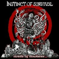 INSTINCT OF SURVIVAL - NORTH OF NOWHERE  CD NEW+