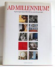 AD MILLENNIUM Il gusto degli italiani 1900-1999: un secolo di meraviglie