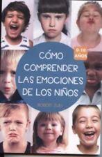 Como Comprender Las Emociones de Los Ninos 0-10 Anos (Spanish Edition)-ExLibrary
