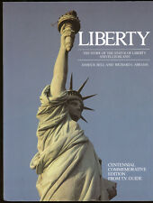 1984 THE STORY OF THE STATUE OF LIBERTY,ELLIS ISLAND CENTENNIAL TV GUIDE BOOK
