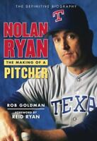 Nolan Ryan: The Making of a Pitcher  VeryGood