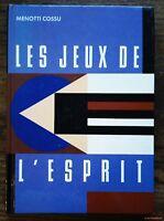 LES JEUX  DE L'ESPRIT par Menotti Cossu - TESTS INTELLIGENCE PSYCHOLOGIE ETUDES