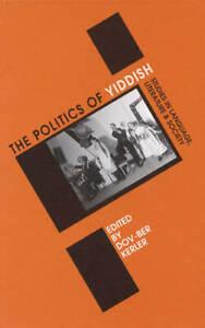 Politics of Yiddish (Winter Studies in Yiddish), 0761990240, , New Book