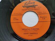 HENRY ZIMMERLE - Hermosas Fuentes / Solo El Recuerdo Tuyo 1973 RANCHERA Tex-Mex
