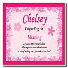 Chelsey Personalised Name Meaning Coaster