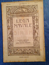 RIVISTA LEGA NAVALE N.9 1918 CERIMONIA N. SAURO FRONTE FRANCESE NAVI AMERICANE