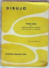 DIBUJO - 1º CURSO BACHILLERATO LABORAL - DESIDERIO CABALLERO TOMÉ 1963 - VER