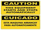 OSHA CAUTION: EQUIPMENT STOPS  AUTOMATICALLY | Adhesive Vinyl Sign Decal
