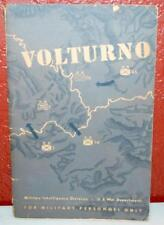 FROM THE VOLTURNO TO THE WINTER LINE U.S. WAR DEPARTMENT BOOK 1943 ~110~