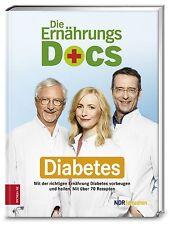 Die Ernährungs-Docs - Diabetes Mit der richtigen Ernährung Diabetes vorbeugen...