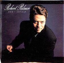 CD - ROBERT PALMER - Don't explain
