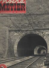 notre METIER la vie du rail N°241 LES LABOUREURS DE LA NUIT 1950