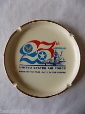 US Air Force 25th Anniversary Pride in the Past Faith in the Future Ashtray 1972