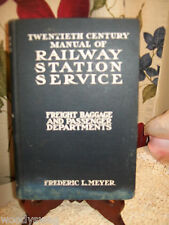 20th Century Manual of Railway Station Service F Meyer Book Frederic Meyer 1911