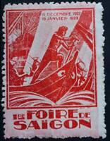 FOIRE SAÏGON 1927 TIMBRE CINDERELLA POSTER STAMP COLONIE INDOCHINE VIETNAM