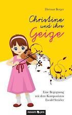 Christine und Ihre Geige by Dietmar Berger (2014, Paperback)