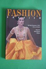 FASHION VISTA PREVIA PRIMAVERA-VERANO 1991 MADRID BARCELONA MILANO MODA LISTO-A-