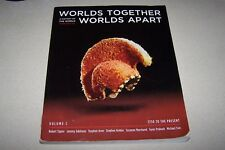 Worlds Together, Worlds Apart Vol. C : A History of the World - 1750 to the Pres
