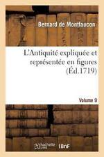 Histoire: L' Antiquite Expliquee et Representee en Figures. Vol9 by Bernard...