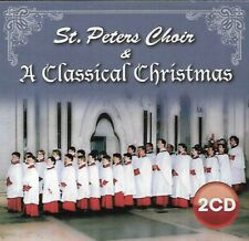 St. Peters Choir - A Classical Christmas (2009 Double CD Album)