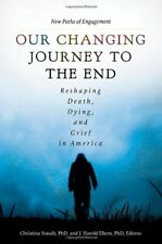 Our Changing Journey to the End [2 volumes]: Re, Staudt, Ellens-.