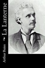 La Lanterne by Arthur Buies (2016, Paperback)
