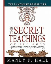 The Secret Teachings of All Ages: An Encyclopedic Outline of Maso 9781461013136