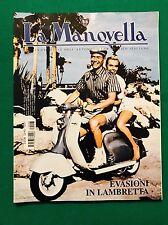 LA MANOVELLA n. 3 marzo 2007 - Aereo Saetta, Lambretta l'anti Vespa