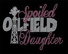 Spoiled Oilfield Daughter Rhinestone transfer- Bling - Multi Colored!