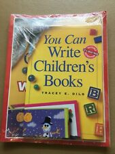 You Can Write Childrens Books by Tracey Dils (2004, Paperback, Workbook)